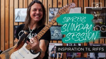 Sørens Sunday Session Inspiration til riffs